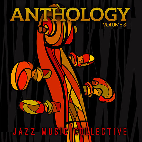 Jazz Music Collective: Anthology, Vol. 3 de Various Artists