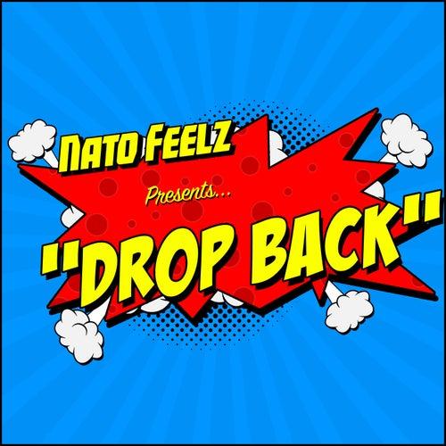 Drop Back by Nato Feelz