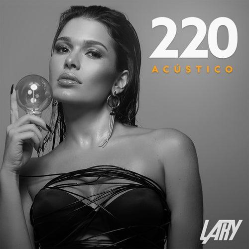 220 (Acústico) von Lary