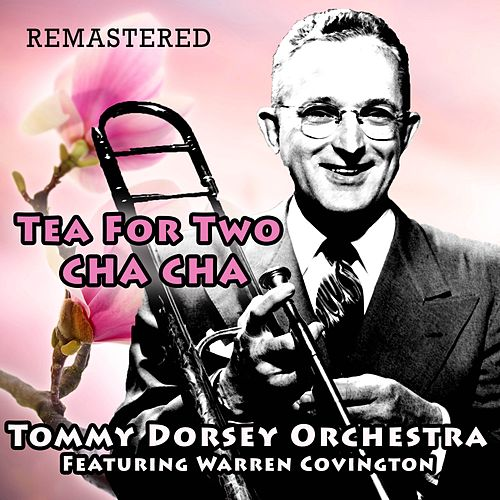 Tea for Two Cha Cha de Tommy Dorsey