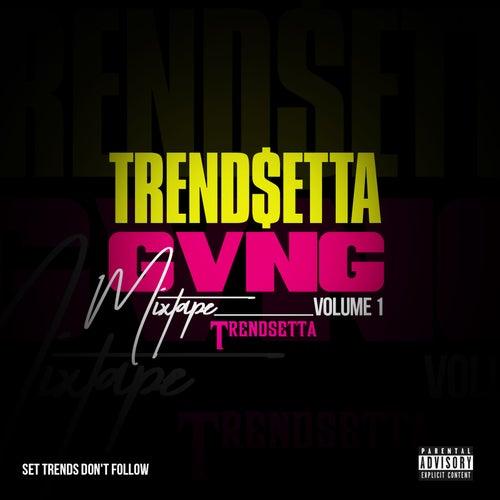 Trend$etta Gvng Mixtape, Vol. 1 de Trend Setta