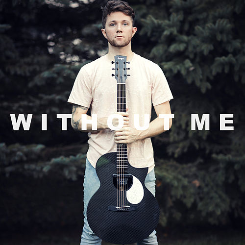 Without Me (Acoustic) di Adam Christopher