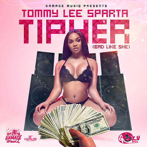 Tip Her by Tommy Lee sparta