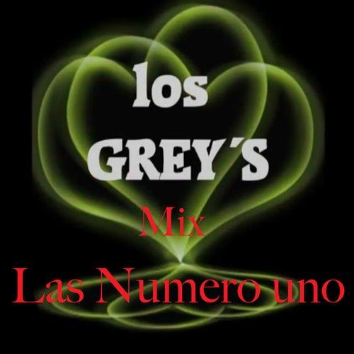 Mix las Numero Uno by Los Grey's