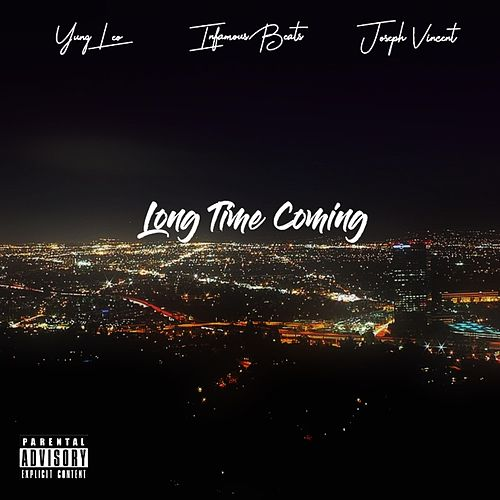 Long Time Coming by Infamous Beats