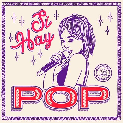 Sí Hay Pop 2018 de Various Artists