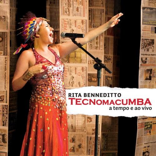 Tecnomacumba: A Tempo e ao Vivo de Rita Benneditto