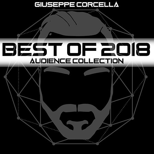 Best of 2018 - Audience Collection by Giuseppe Corcella