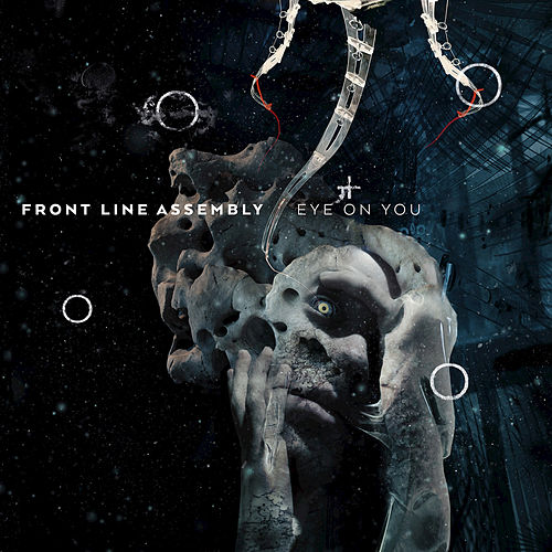 Eye on You von Front Line Assembly