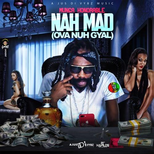 Nah Mad (Ova Nuh Gyal) de Munga