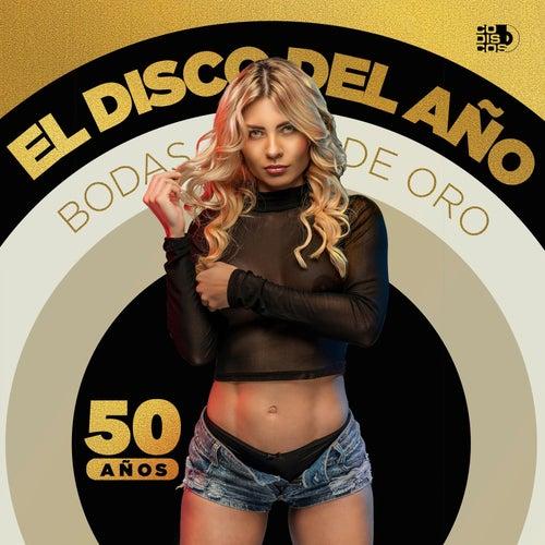 El Disco del Año 50 Años, Bodas de Oro de Various Artists