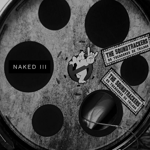 Naked III de The Soundtrackers