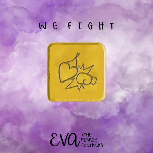 We Fight de E.V.A.