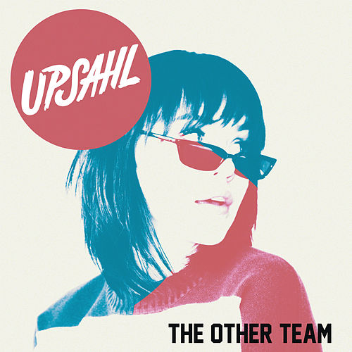 The Other Team by UPSAHL