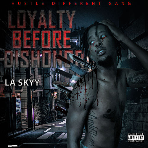 Loyalty Before Dishonor by Skyy