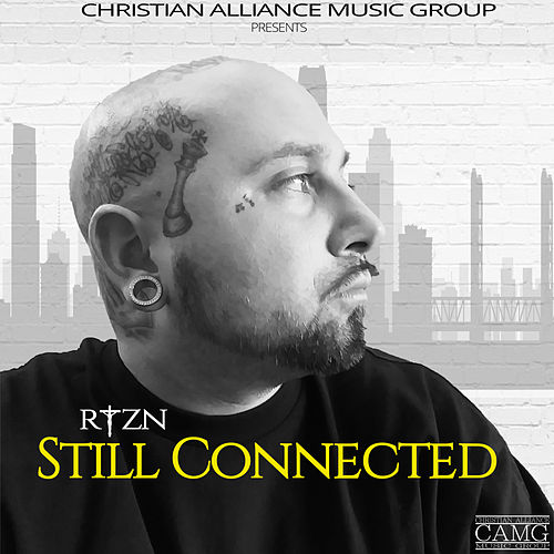 Still Connected by Ryzn