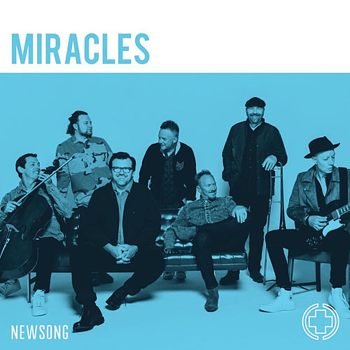 Miracles by NewSong