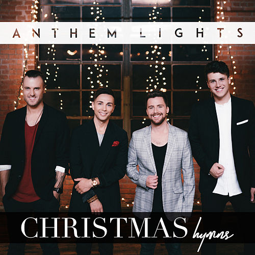 Christmas Hymns by Anthem Lights