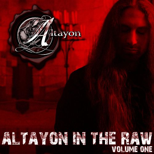 Altayon in the Raw, Vol. 1 by Altayon