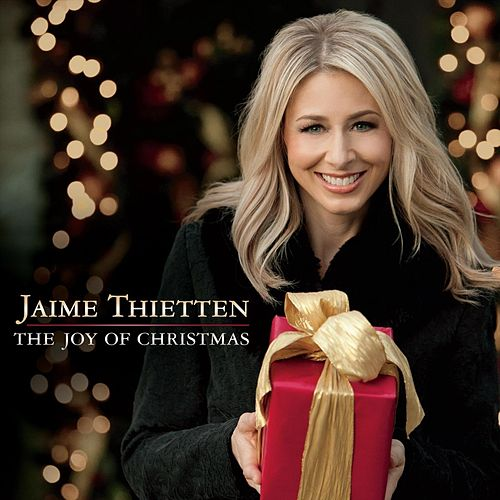 The Joy of Christmas by Jaime Thietten