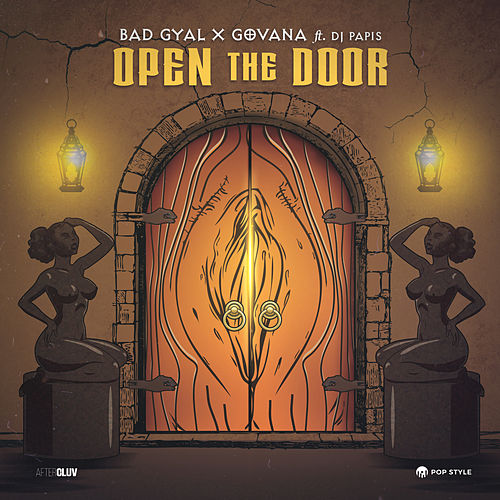 Open The Door by Bad Gyal & Govana