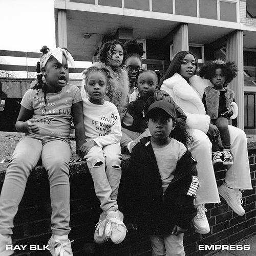 Empress by Ray Blk