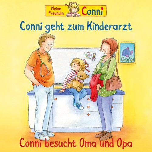 58: Conni geht zum Kinderarzt (neu)/Conni besucht Oma und Opa von Conni