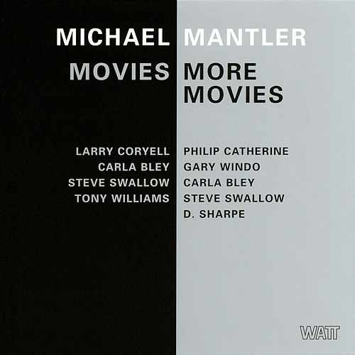 Movies / More Movies de Michael Mantler