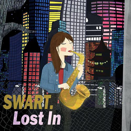 Lost In by Swart