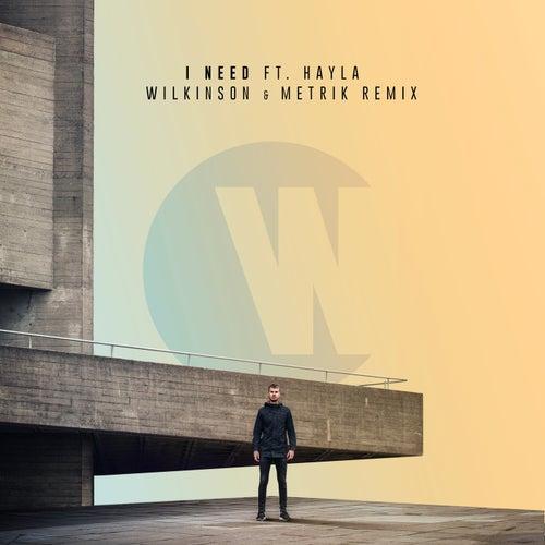 I Need (Wilkinson & Metrik Remix) de WILKINSON