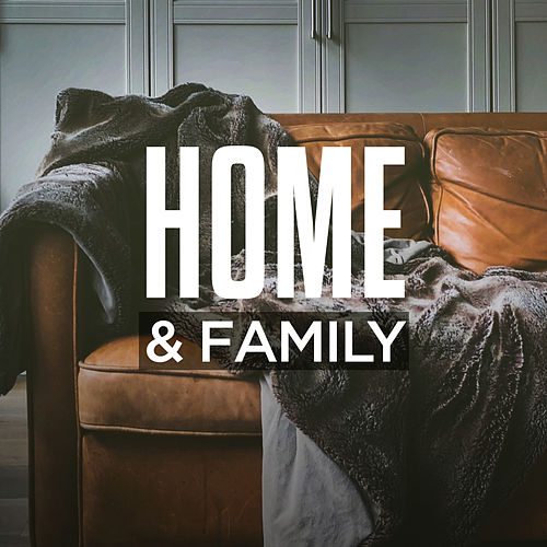 Home & Family by Various Artists