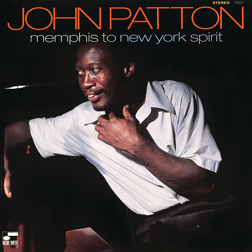 Memphis To New York Spirit by John Patton