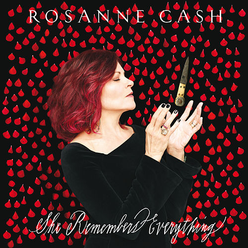 She Remembers Everything de Rosanne Cash