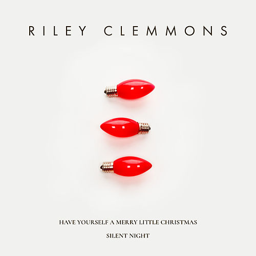 Have Yourself A Merry Little Christmas / Silent Night by Riley Clemmons
