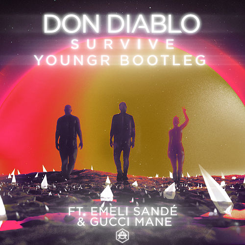 Survive (Youngr Bootleg) von Don Diablo
