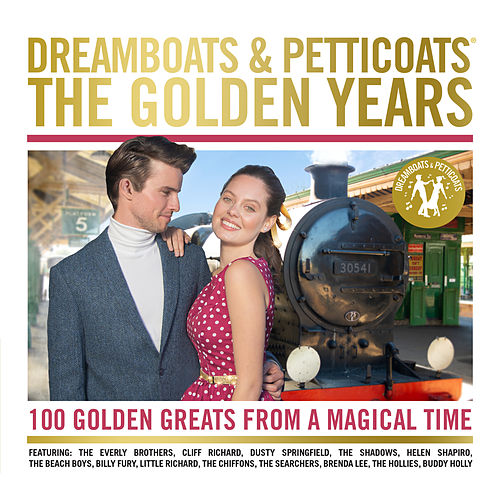 Dreamboats and Petticoats: The Golden Years by Various Artists