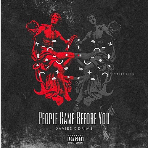 People Came Before You (feat. Drims) de Davies