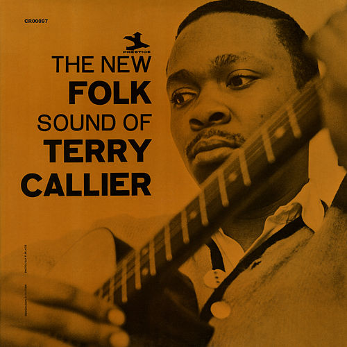 The New Folk Sound Of Terry Callier (Deluxe Edition) de Terry Callier
