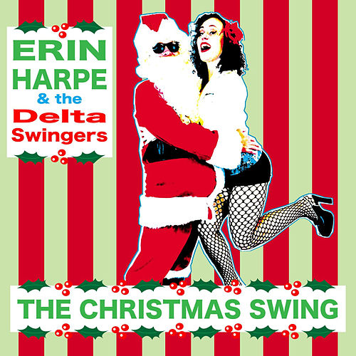 Jingle Bell Blues by Erin Harpe and the Delta Swingers