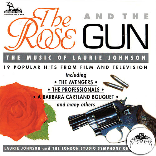 The Rose and The Gun de Laurie Johnson