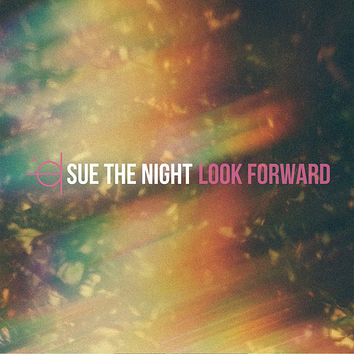 Look Forward van Sue the Night
