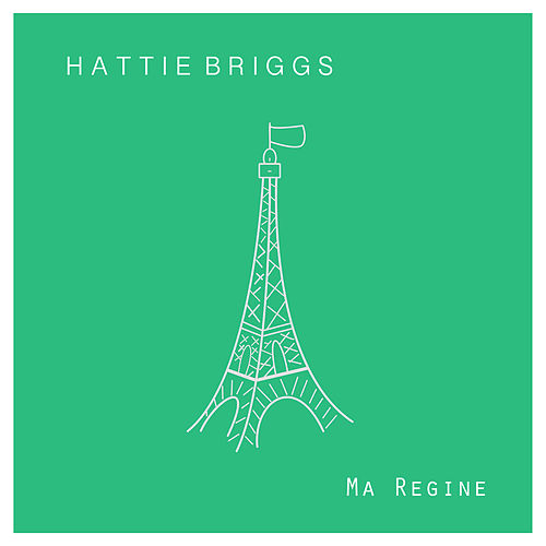 Ma Regine by Hattie Briggs