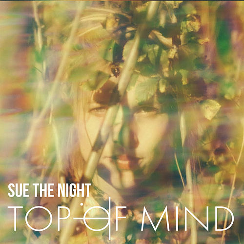 Top of Mind van Sue the Night