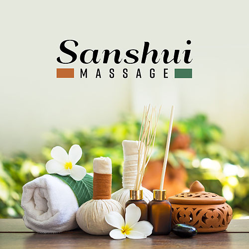 Sanshui Massage: Music for Sensual Massage by Pure Spa Massage Music