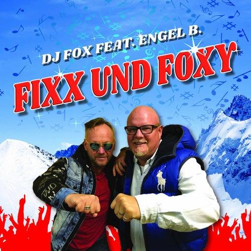 Fixx und Foxy von Dj J Fox