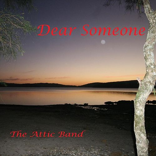 Dear Someone von The Attic Band