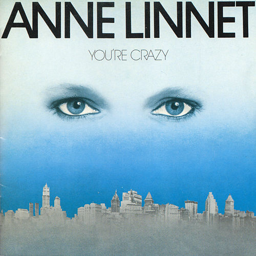 You're Crazy by Anne Linnet