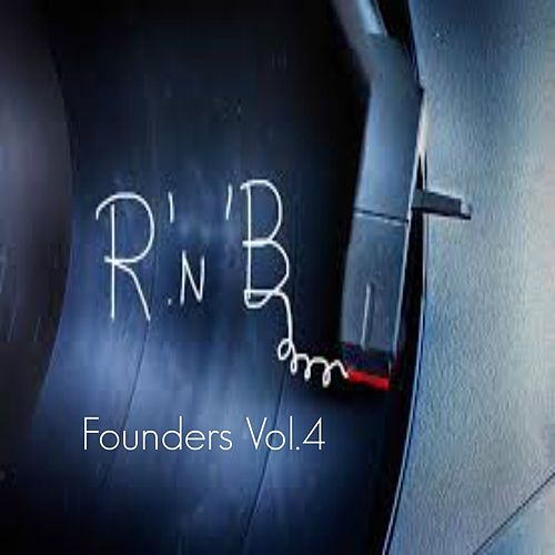 R&B Founders, Vol. 4 de Various Artists