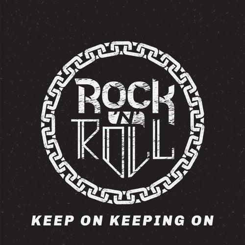 Rock n Roll: Keep On Keeping On de Various Artists