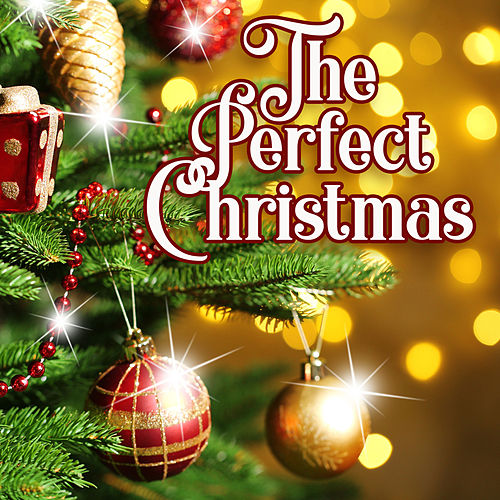 The Perfect Christmas de Various Artists